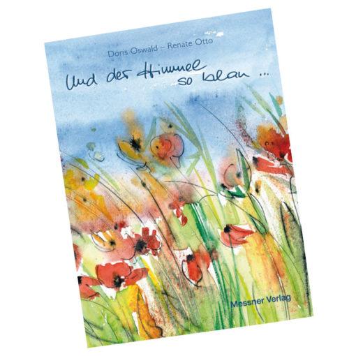 """Buch """"Und der Himmel so blau..."""""""